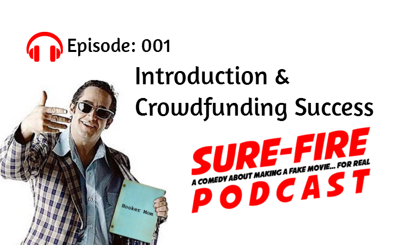 Episode 001: Introduction & Crowdfunding Success