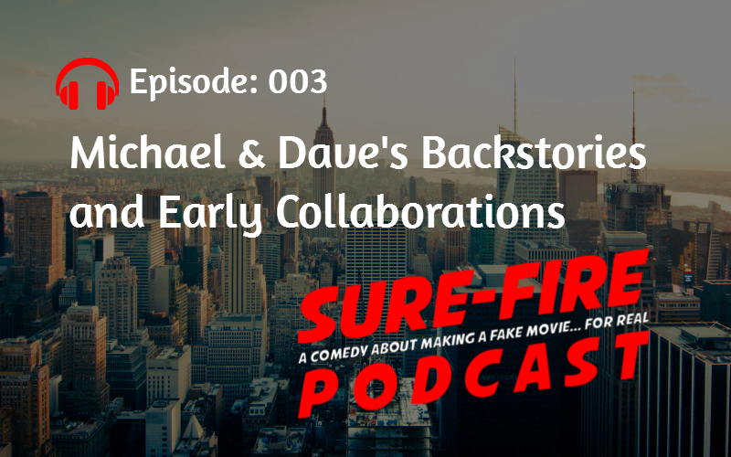 Episode 003: Michael & Dave's Backstories and Early Collaborations