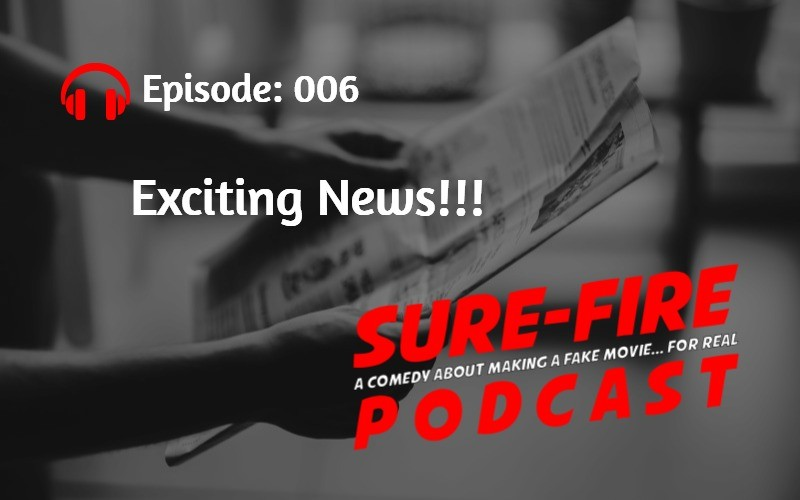 Episode 006: Exciting News!!!